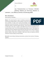 Impact of Marketing Communications on Consumer Attitudes Towards Internet Banking Adoption by University Students In