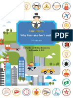 2nd Edition of Why RussianWhy Russians don't Smile a guide to doing business in Russia CISs Don't Smile a Guide to Doing Business in Russia CIS by Luc Jones Antal Russia (November 2015)