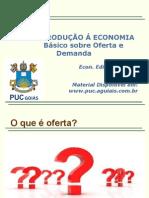 Puc - Introdução á Economia - Eng - 2015.2 - 02 - Básico Sobre Oferta e Demanda