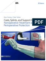 Casts, Splints, And Support Bandages Nonoperative Treatment and Perioperative Protection