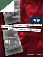Dennis Broe - Film Noir, American Workers and Postwar Hollywood