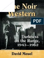 David Meuel - The Noir Western - Darkness on the Range, 1943-1962