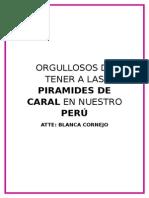 Orgullosos de Tener a CVBCVPiramides de Caral en Nuestro Perú