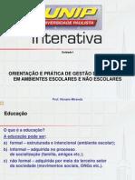 Orientação e Prática de Gestão em Ambientes Escolares e Não Escolares.