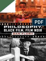 Dan Flory - Philosophy, Black Film, Film Noir