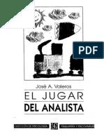 VALEROS El Jugar Del Analista