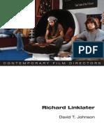 David t. Johnson - Richard Linklater (Contemporary Film Directors)