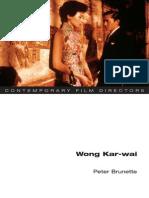 Peter Brunette - Wong Kar-wai (Contemporary Film Directors)