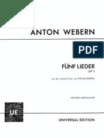 Anton Webern Op. 3 - Fünf Lieder Aus Der Siebente Ring