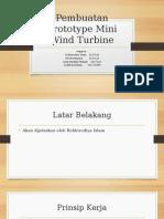 Pembuatan Prototype Mini Wind Turbine