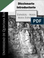 GÓMEZ NAVARRETE, J. Diccionario Introductorio Español _ Maya, Maya _Español. 2009