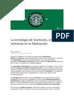 La Estrategia de Starbucks