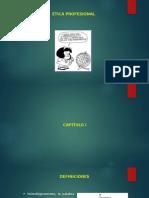 ETICA PROFESIONAL DIAPOSITIVAS PARA LA EVALUACION.pptx