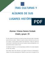 Nuestras Culturas y Algunos de Sus Lugares Históricos