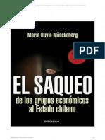 El saqueo de los grupos económicos al Estado de Chile - María Olivia Mönckeberg