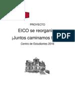 """Proyecto CEE 2016 """"EICO se Reorganiza ¡Juntos Caminamos Todos!"""""""