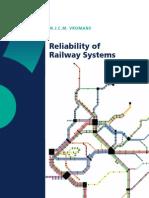 Realiability of Railway Systems - Michiel Vromans - 2005