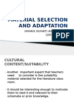 Material Selection and Adaptation