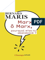 Marx, o Marx, Pourquoi m'as-tu - Bernard Maris