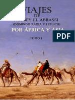Badia Y Leblich Domingo - Viajes de Ali Bey El Abbassi Por Africa Y Asia - Tomo 1