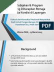 Kebijakan & Program yang Diharapkan Remaja serta Kondisi di Lapangan (Maret 2015