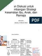 Bahan Diskusi untuk Pengembangan Strategi Kesehatan Ibu, Anak, dan Remaja (Maret 2015)