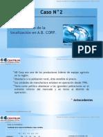 Caso N°2 Planeamiento de la localización en A.B. CORP..pptx