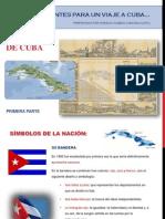 Cuba (Primera Parte)