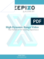 High Dynamic Range Video the Future of the TV Viewing Experience