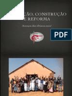 Fotos de Construção, Reforma e aquisições Metodistas Livres nos últimos anos