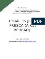 Charles Jean Fresca (Behead). Projet