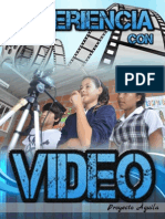 Experiencia Con Video