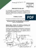 """Proyecto de """"VIGENCIA DEL MANDATO DE RECTORES, VICE RECTORES Y DECANOS ELECTOS CON ANTERIORIDAD A LA LEY Na 30220, LEY UNIVERSITARIA"""""""