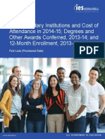 Postsecondary Institutions and Price of Attendance in 2014-15; Degrees and Other Awards Conferred