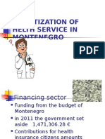 Privatization of health in Montenegro/ Privatizacija zdravstva u Crnoj Gori