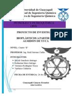 Proyecto de 404 Biopolimeros a Partir Del Almidon de Yuca