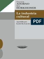 Apostilla a La Industria Cultural