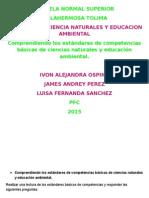 Comprendiendo Los Estándares de Competencias Básicas de Ciencias Naturales y Educación Ambiental RESPUESTAS