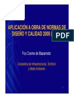 Aplicación a Obra de Normas de Diseño y Calidad 2009 (DC09)