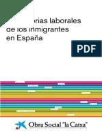 Trayectorias Laborales de Los Inmigrantes en Espana