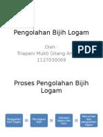 Pengolahan Bijih Logam1