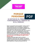 32-ENTONCES EL PERDON QUE CONSIDERAMOS EL PERDON NO ES EL PERDON?
