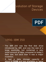 The Evolution of Storage Devices