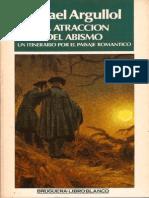 ARGULLOL, Rafael - La Atracción Del Abismo Parte 1