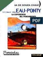 De Souza Chauí, Marilena - Merleau-Ponty, La Experiencia Del Pensamiento