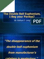 The Double Bell Euphonium