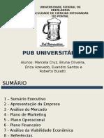 Slides - Plano de Negócio Pub Universitário