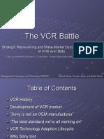 VCR Battle
