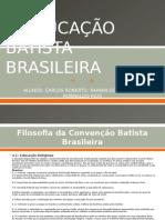 A Educação Batista Brasileira - Bob