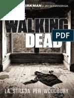 Robert Kirkman & Jay Bonansinga - La Strada Per Woodbury